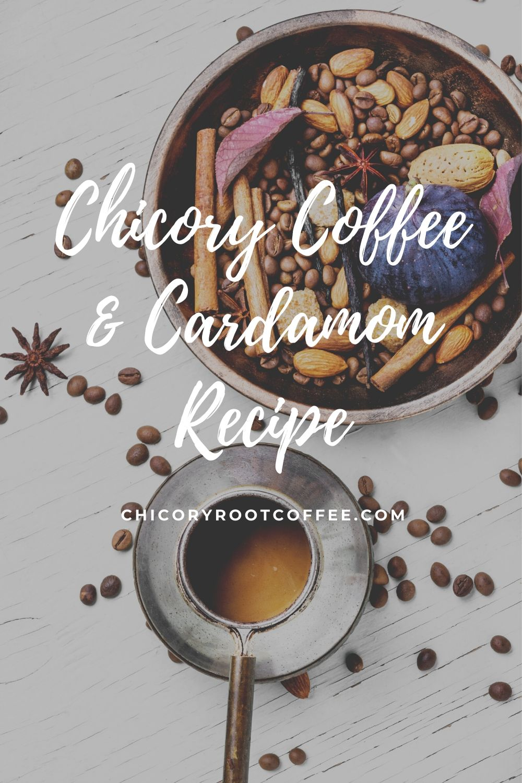 Chicory Coffee With Cardamom recipe